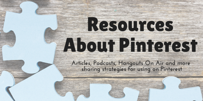 Top Resources About Pinterest from KimVij.com